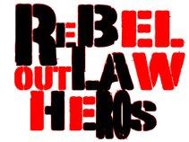 Rebel Outlaw Heroes