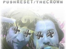 PushRESET/theCROWn