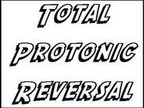 Total Protonic Reversal