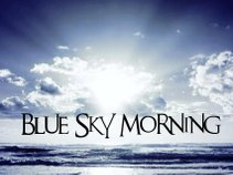 Blue Sky Morning