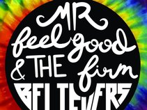 Mr. Feelgood and The Firm Believers