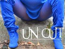 ~Un-Cut~