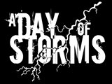A DAY OF STORMS