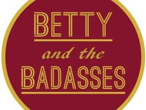 Betty and the Badasses