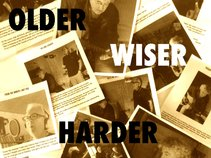 Older Wiser Harder