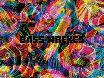 BassWreked
