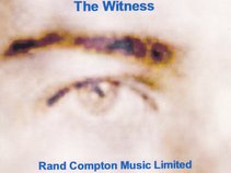 Rand Compton Music Limited-The Witness