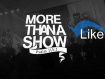 More Than A Show