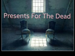 Image for PRESENTS FOR THE DEAD
