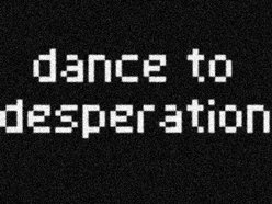 Dance To Desperation