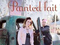 Painted Fait