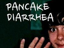 Pancake Diarrhea