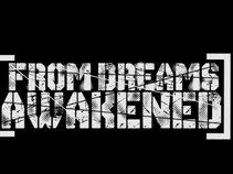 from dreams awakened