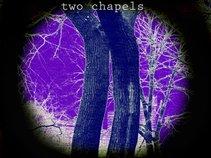 Two Chapels