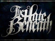 The Hate Beneath
