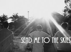 Image for Send Me To The Skies