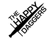 The Happy Daggers