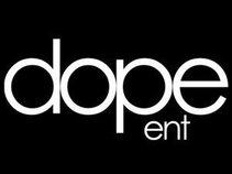 D.O.P.E Ent.