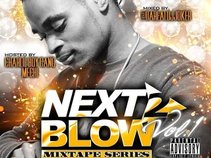 Next 2 Blow Mixtape Vol 1.