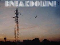 Breakdown!