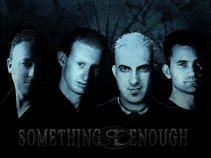 Something Enough
