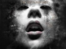 The Shattered Grey