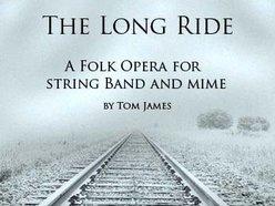 The Long Ride, A Folk Opera