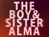 The Boy & Sister Alma