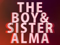 Image for The Boy & Sister Alma