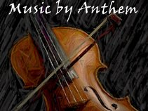 Music by Anthem