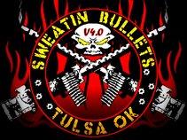 Sweatin Bullets