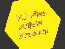 DJ-Miss Arijeta Krasniqi