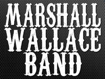 Marshall Wallace Band