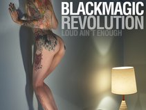 BlackMagic Revolution