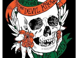 Image for Before The Devil Knows You're Dead