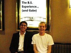 The B.S. Experience....(and Gabe)