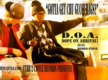 d.O.a. (doPe oN arRivaL!)