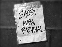 Ghost Man Revival