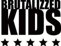 Brutalizzed Kids
