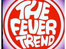 The Fever Trend