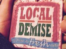 Local Demise