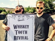 The Whiskey Tooth Revival