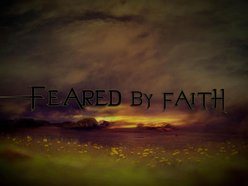 Image for Feared By Faith