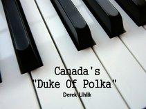 Canada's Duke Of Polka