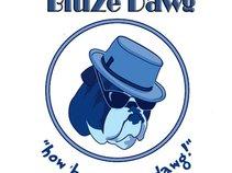 bluzedawg
