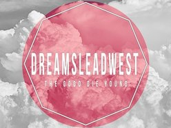 Image for Dreams Lead West