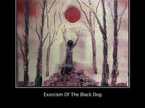 Exorcism Of The Black Dog