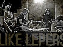 Like Lepers