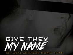 Image for Give Them My Name