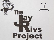 The Jay Rivs Project